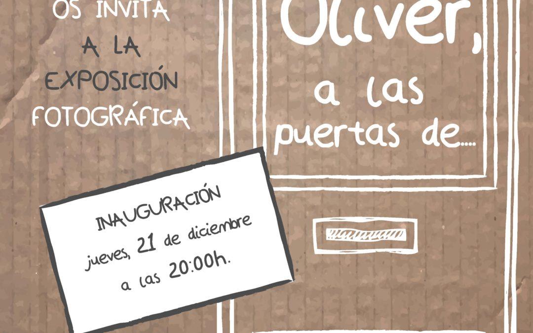 """Exposición """"Oliver, a las puertas de…"""""""