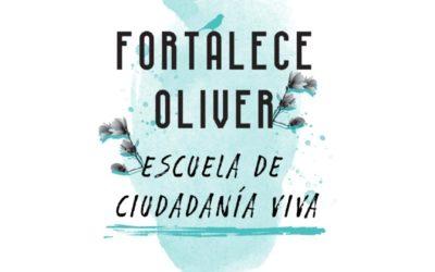 Fortalece Oliver, escuela de ciudadanía viva